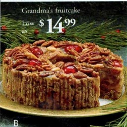 Where are the fruitcakes of yesteryear?
