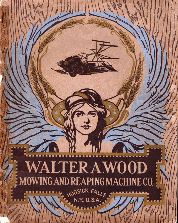 Reaping what you sow - Walter A  Wood Mowing and Reaping